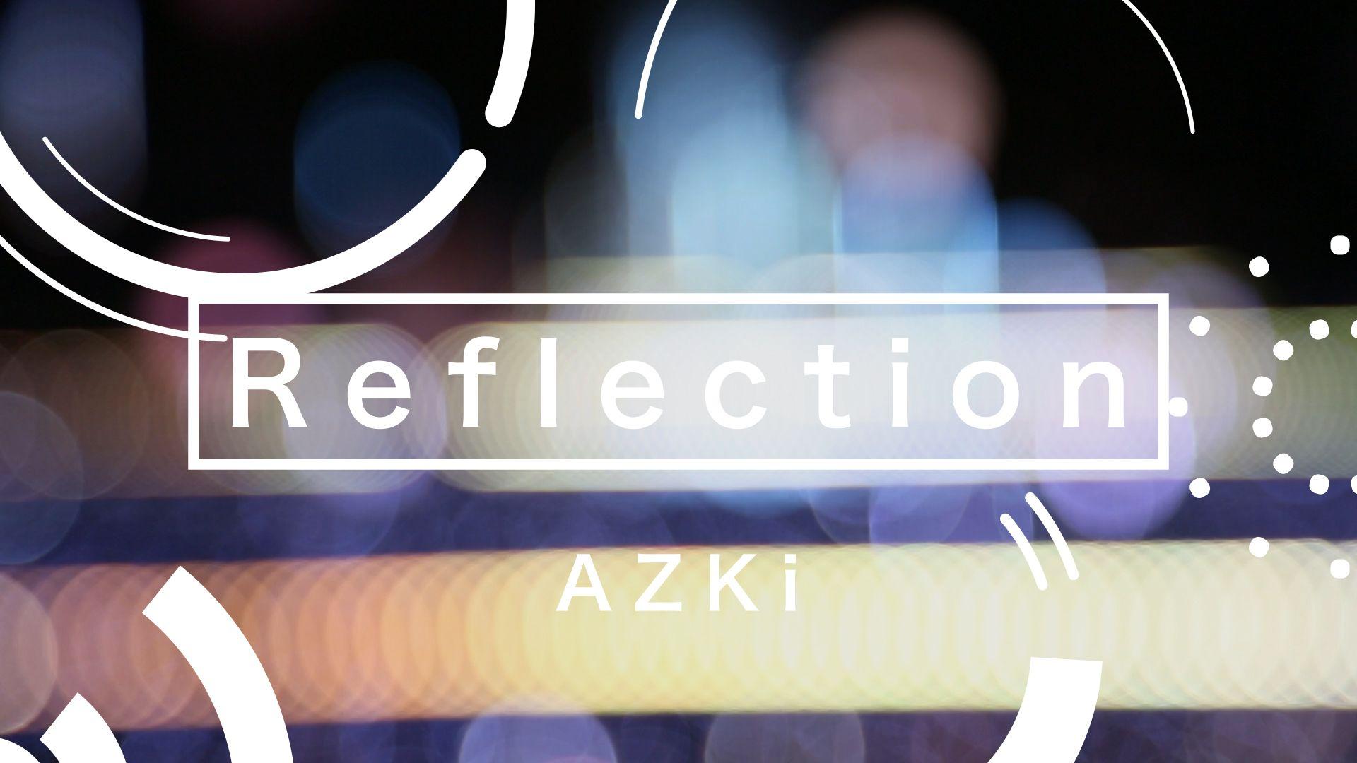 イノナカミュージック所属VTuber「AZKi 」Reflection MVを制作!